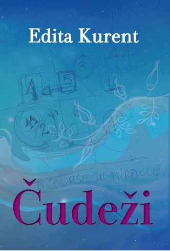edita kurent, knjiga Čudeži