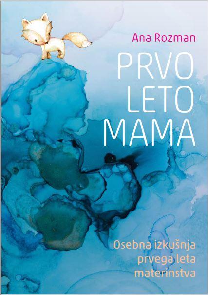 ana rozman prvo leto mama knjiga