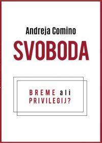 andreja comino svoboda breme ali privilegij knjiga naslovnica