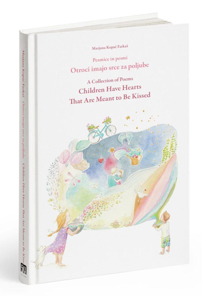 Otroci-imajo-srce-za-poljube-Knjiga-marjana kopac farkas