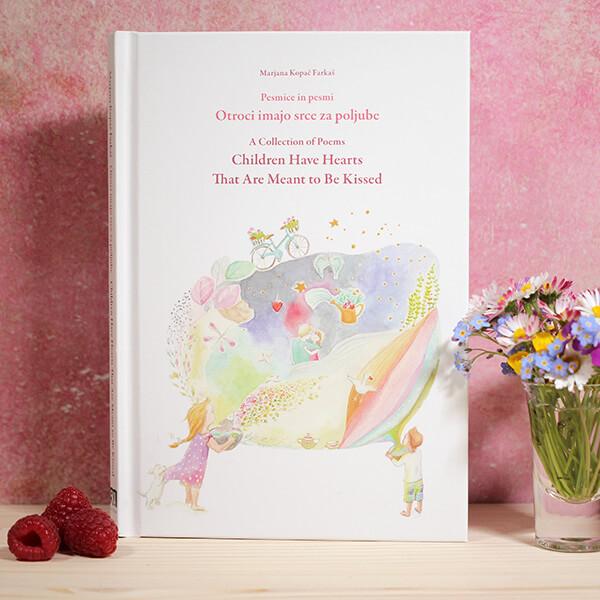 Otroci imajo srce za poljube pesmi Marjana Kopač Farkaš